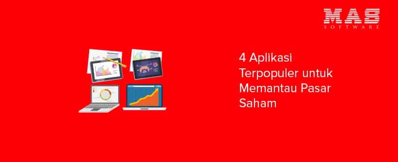 4 Aplikasi Terpopuler Untuk Memantau Pasar Saham