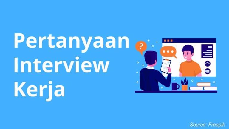 Pertanyaan Interview Kerja