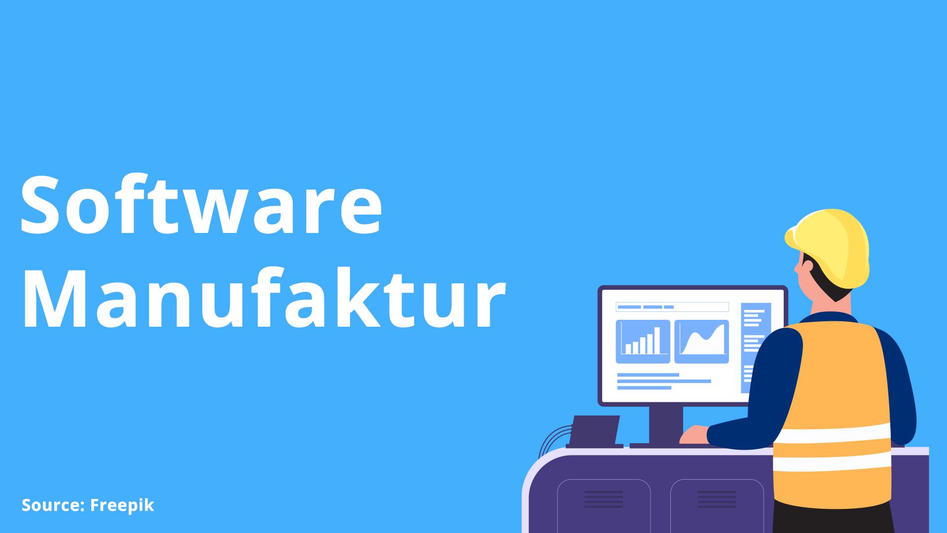 Software Manufaktur