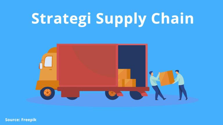Strategi Supply Chain