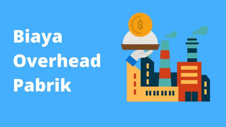 Biaya Overhead Pabrik